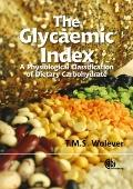The Glycaemic Index: A Physiological Classification of Dietary Carbohydrate
