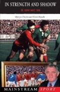 In Strength And Shadow The Mervyn Davies Story