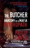 Butcher: Anatomy of a Mafia Psychopath