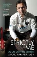 Strictly Me : My Life under the Spotlight