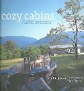 Cozy Cabins And Rustic Retreats