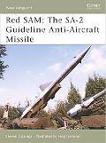 Red Sam:the Sa-2 Guideline 1955-2000 Modern Warfare, Vietnam War, Modern Warfare