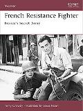 French Resistance Fighter France's Secret Army