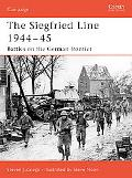 Siegfried Line 1944-45 Battles on the German Frontier