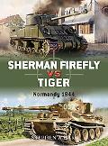 Sherman Firefly Vs Tiger Normandy 1944