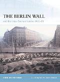 Berlin Wall and the Intra-German Border 1961-89