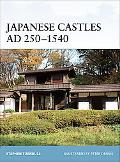 Japanese Castles AD 250--1540