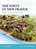 The Forts of New France in Northeast America 1600#1763