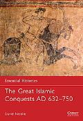Great Islamic Conquests AD 632-750