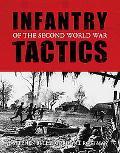 Infantry Tactics of World War II