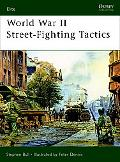 World War II Street Fighting Tactics