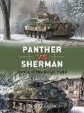 Sherman vs Panther: Battle of the Bulge 1944