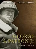 George S. Patton: The background, strategies, tactics and battlefield experiences of the gre...