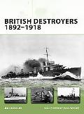 British Destroyers 1892-1918 (New Vanguard)