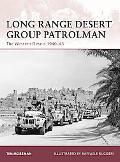 Long Range Desert Group Patrolman: The Western Desert 1940-43 (Warrior)