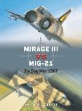 Mirage III vs MiG-21 (Duel)