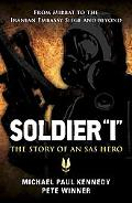 Soldier 'I' - The story of an SAS Hero: From Mirbat to the Iranian Embassy Siege and beyond ...