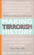 Making Terrorism History 20 Ways to Understand And Overcome Divisions in Our Society
