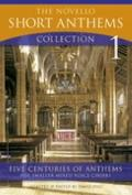Novello Short Anthems : Five Centuries of Athems for Smaller Mixed Voice Choirs
