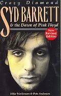 Syd Barrett, Crazy Diamond The Dawn of Pink Floyd