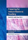 Preparing for Interprofessional Teaching: Theory and Practice