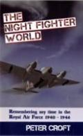 The Nightfighter World: Remembering My Time in the Royal Air Force