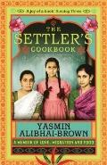 The Settler's Cookbook: An Immigrant's Memoir of Food and Fusion
