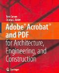 Adobe-acrobat-and Pdf for Architecture, Engineering, And Construction