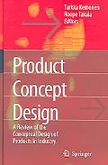 Product Concept Design A Review of the Conceptual Design of Products in Industry