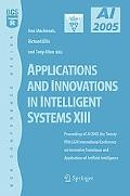 Applications And Innovations in Intelligent Systems XIII Proceedings of Ai2005, the Twenty-f...