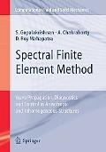 Spectral Finite Element Method Wave Propagation, Health Monitoring And Control in Composite ...