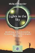 Lights in the Sky Understanding Astronomical and Meteorological Phenomena