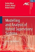Modelling and Analysis of Hybrid Supervisory Systems A Petri Net Approach
