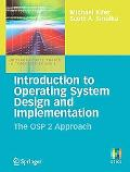 Introduction to Operating System Design and Implementation The Osp 2 Approach