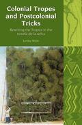 Colonial Tropes and Postcolonial Tricks: Rewriting the Tropics in the 'novela de la selva' (...