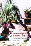Western Daughters in Eastern Lands: British Missionary Women in Asia