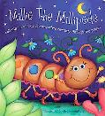 Millie the Multicolored Millipede