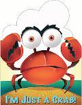 I'm Just a Crab