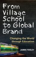 From Village School to Global Network : Transforming the World through Education