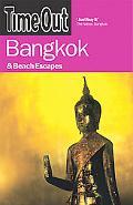 Time Out Bangkok & Beach Escapes