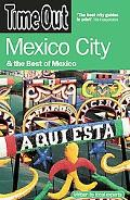 Time Out Mexico City: And the Best of Mexico