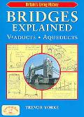 Bridges Explained: Viaducts, Aqueducts (Britain's Living History)