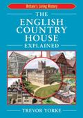English Country House Explained