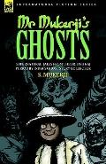 Mr. Mukerji's Ghosts Supernatural Tales from the British Raj Period by India's Ghost Story C...