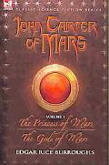 Princess of Mars & the Gods of Mars