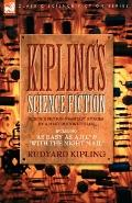 Kiplings Science Fiction Sf and Fantasy Stories by a Master Story Teller