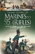 Marines to 95th (Rifles) The Military Experiences of Robert Fernyhough During the Napoleonic...