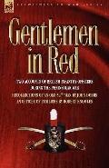 Gentlemen In Red