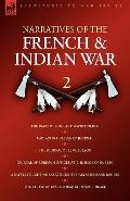 Narratives of the French & Indian War: 2uThe Diary of Sergeant David Holden, Captain Samuel ...