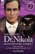 The Complete Dr Nikola-Man Of Mystery